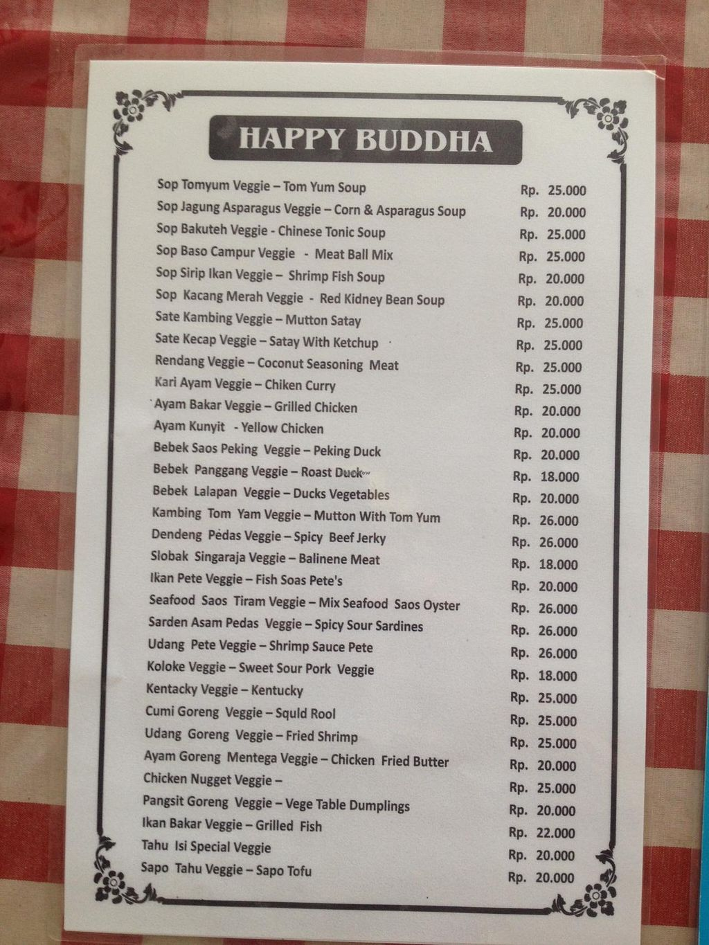 "Photo of Happy Buddha  by <a href=""/members/profile/ole_ersson"">ole_ersson</a> <br/>first of 2 pages, pricelist menu, in Indonesian rupees. (as of 12/2014 $US1=12,000 rupees) <br/> December 3, 2014  - <a href='/contact/abuse/image/56/87166'>Report</a>"