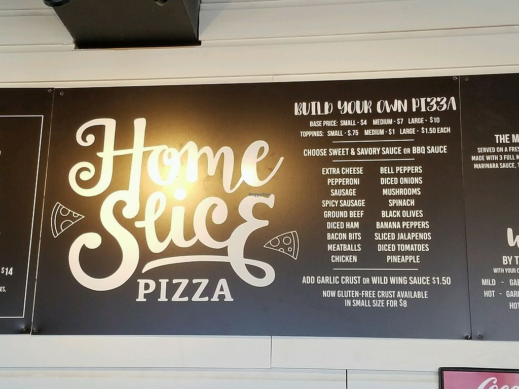 "Photo of Home Slice Pizza  by <a href=""/members/profile/jad37379"">jad37379</a> <br/>Menu at Home Slice Pizza <br/> March 3, 2018  - <a href='/contact/abuse/image/110650/365976'>Report</a>"