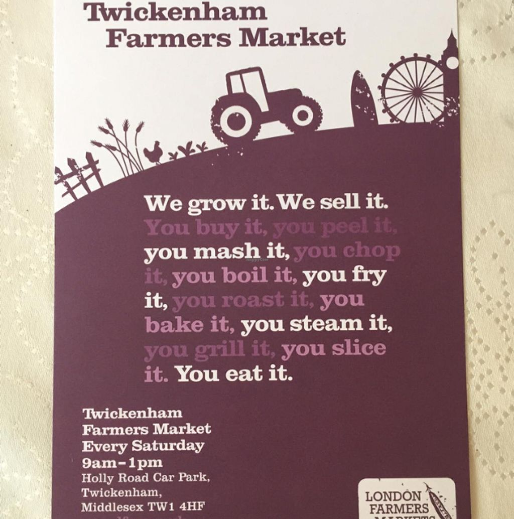 "Photo of Farmers Market - Twickenham  by <a href=""/members/profile/Jrosworld"">Jrosworld</a> <br/>A flyer from the market <br/> July 18, 2015  - <a href='/contact/abuse/image/15250/109745'>Report</a>"