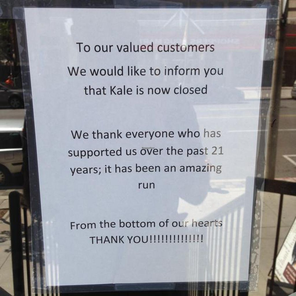 Photo of CLOSED: Kale  by VeganGuyTO <br/>Kale is closed for good! :( <br/> August 13, 2014  - <a href='/contact/abuse/image/20447/76898'>Report</a>