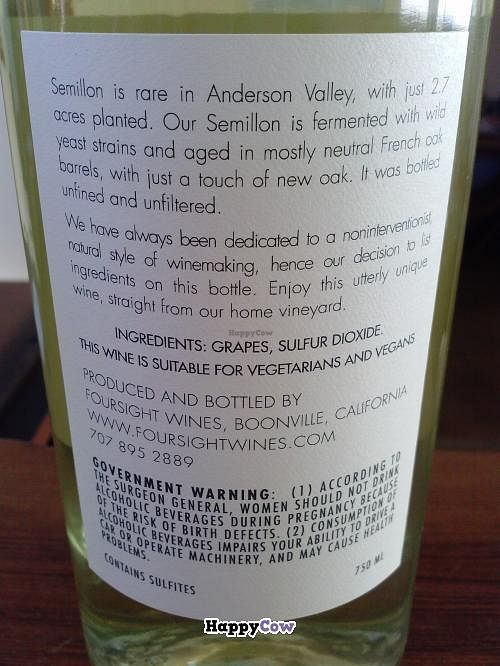 """Photo of Foursight Wines  by <a href=""""/members/profile/Sonja%20and%20Dirk"""">Sonja and Dirk</a> <br/>Semillon labeled 'suitable for vegans' <br/> August 25, 2013  - <a href='/contact/abuse/image/33015/53751'>Report</a>"""
