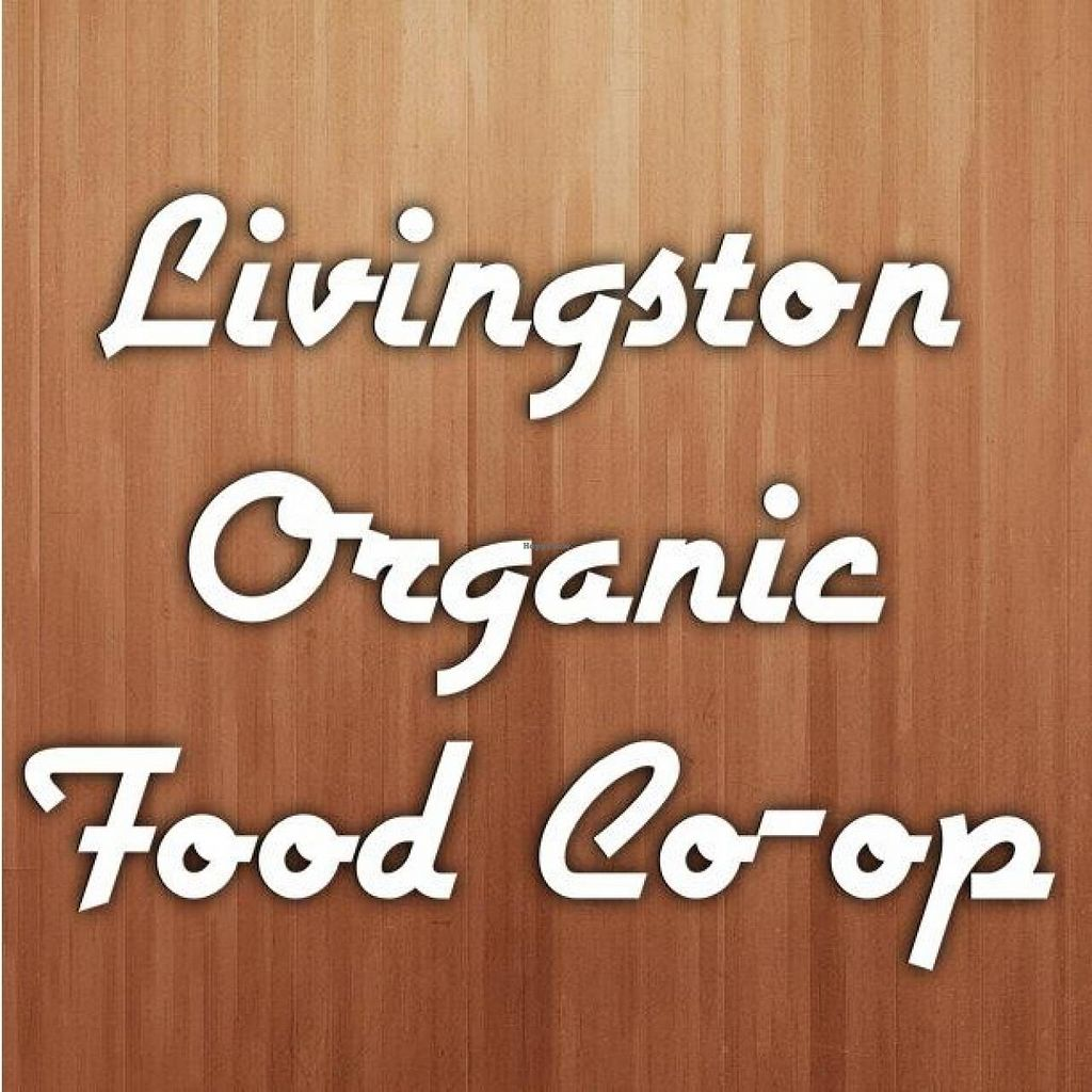 "Photo of Livingston Organic Food Co-op  by <a href=""/members/profile/community"">community</a> <br/>Livingston Organic Food Co-op