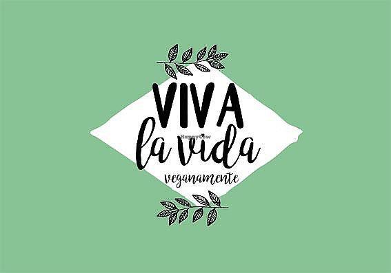 """Photo of CLOSED: Viva la Vida - Veganamente  by <a href=""""/members/profile/Vivalavida"""">Vivalavida</a> <br/>Viva la vida <br/> October 23, 2017  - <a href='/contact/abuse/image/33807/317918'>Report</a>"""