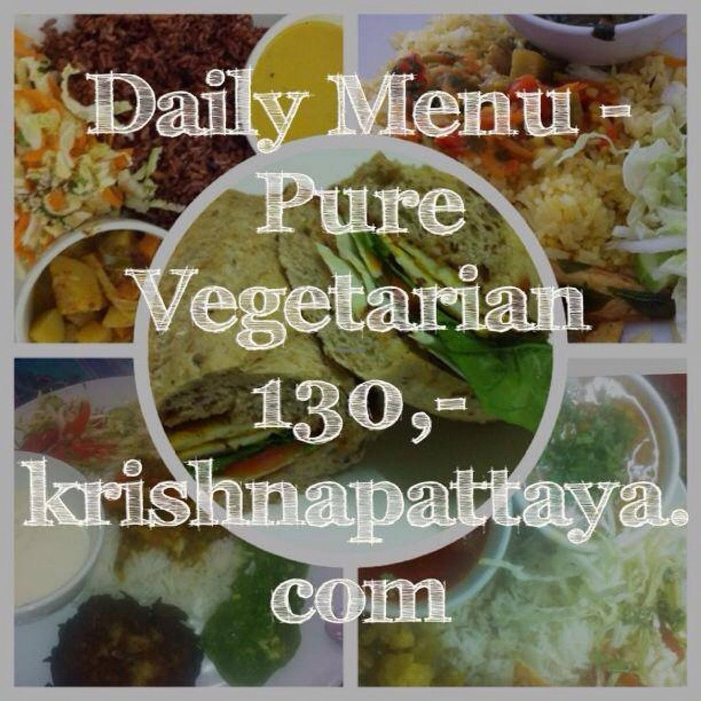 """Photo of CLOSED: Shri Krishna Restaurant  by <a href=""""/members/profile/Vegetarian%20in%20Pattay"""">Vegetarian in Pattay</a> <br/>Pure vegetrian food in Pattaya at KrishnaPattaya.com -  ALL INCLUSIVE daily menu set for just 130 baht! <br/> January 30, 2014  - <a href='/contact/abuse/image/40668/63390'>Report</a>"""
