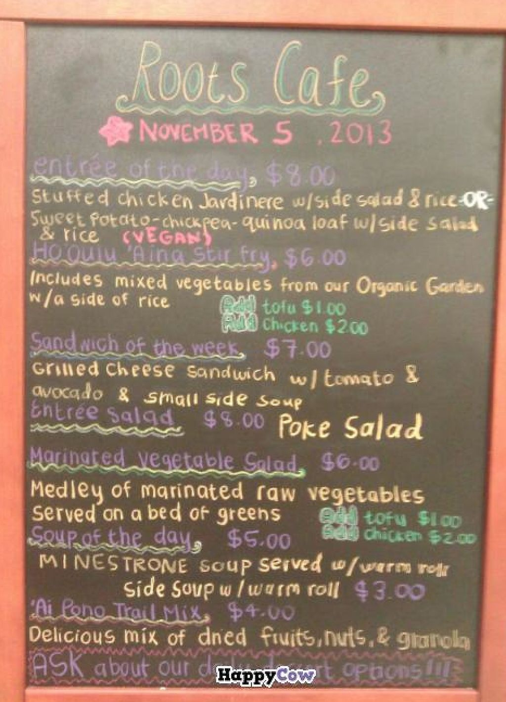 """Photo of Roots Cafe  by <a href=""""/members/profile/Star%20Thrower"""">Star Thrower</a> <br/>Menu changes daily.  Always a vegetarian option. Always delicious and affordable! <br/> November 8, 2013  - <a href='/contact/abuse/image/42790/199322'>Report</a>"""