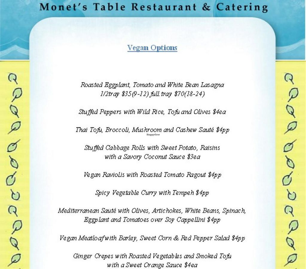 """Photo of Monet's Table  by <a href=""""/members/profile/community"""">community</a> <br/>Vegan menu <br/> April 11, 2014  - <a href='/contact/abuse/image/45822/67466'>Report</a>"""