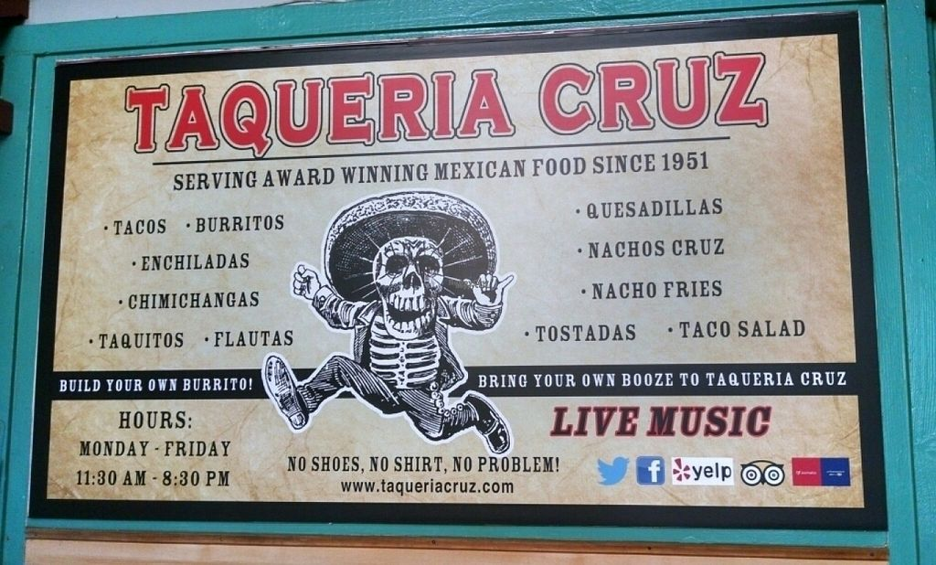 "Photo of CLOSED: Taqueria Cruz  by <a href=""/members/profile/blissfulbhajan"">blissfulbhajan</a> <br/>Front sign, hours <br/> November 1, 2016  - <a href='/contact/abuse/image/47842/185917'>Report</a>"