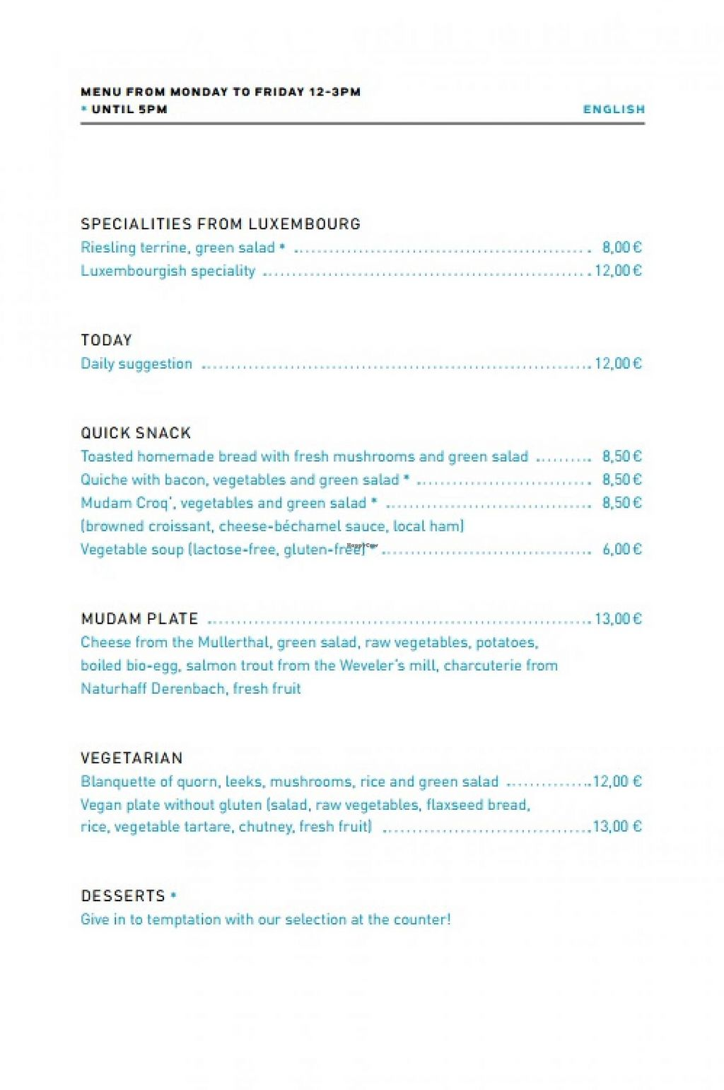 "Photo of Cafe Mudam  by <a href=""/members/profile/Vera%20Peres"">Vera Peres</a> <br/>Weekday Menu <br/> July 23, 2014  - <a href='/contact/abuse/image/48899/74793'>Report</a>"