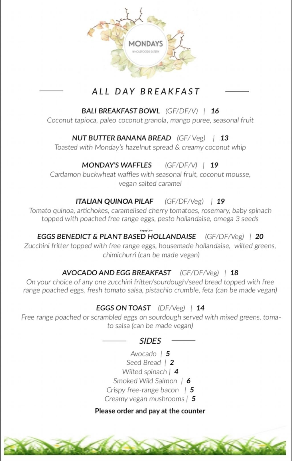 """Photo of Mondays  by <a href=""""/members/profile/Vegangelist"""">Vegangelist</a> <br/>Breakfast menu <br/> February 25, 2018  - <a href='/contact/abuse/image/49313/363424'>Report</a>"""
