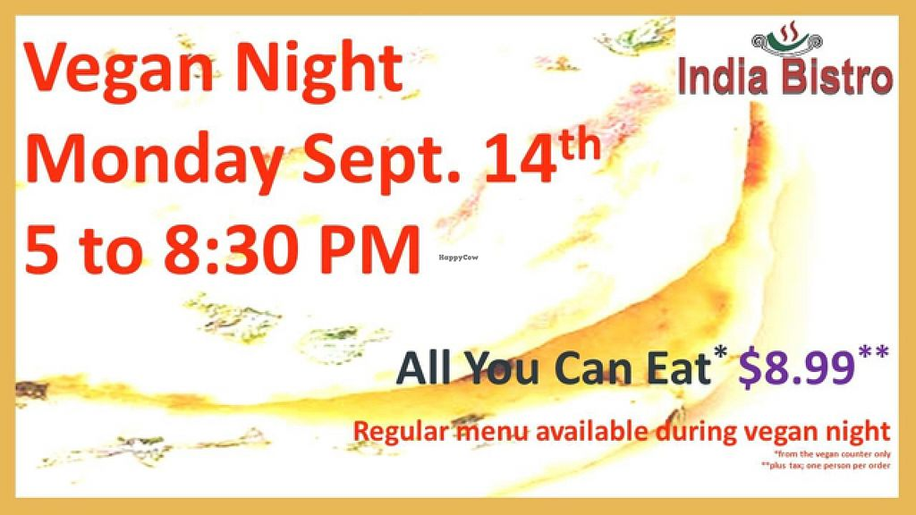 """Photo of India Bistro  by <a href=""""/members/profile/Indiabistro2013"""">Indiabistro2013</a> <br/>vegan night this Monday! <br/> September 9, 2015  - <a href='/contact/abuse/image/50884/117052'>Report</a>"""