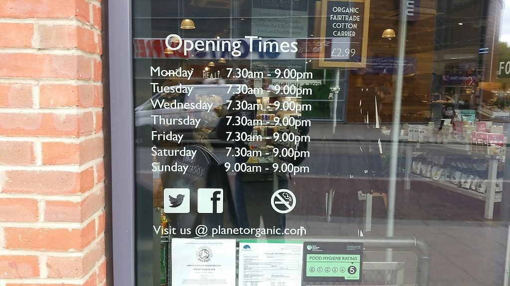 """Photo of Planet Organic  by <a href=""""/members/profile/jollypig"""">jollypig</a> <br/>Opening times <br/> April 22, 2017  - <a href='/contact/abuse/image/54295/251002'>Report</a>"""