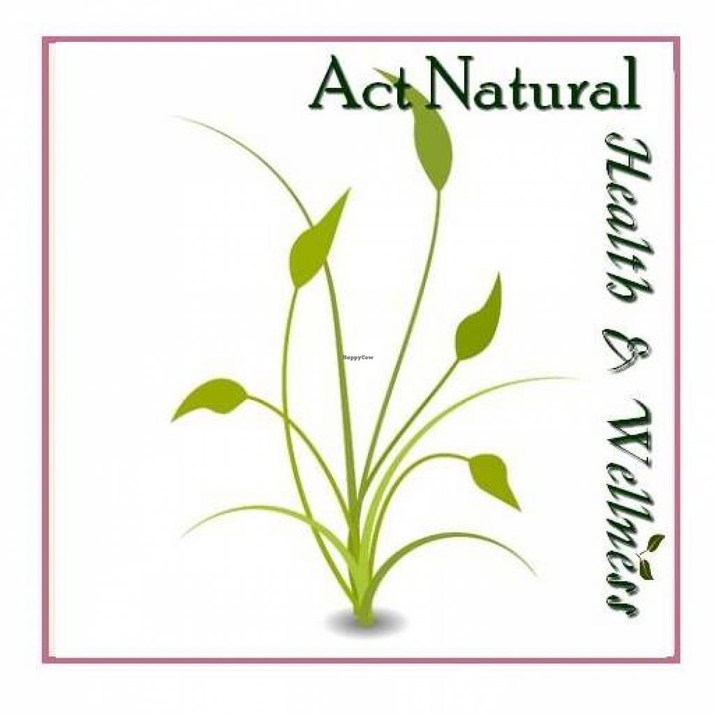 """Photo of Act Natural Health and Wellness  by <a href=""""/members/profile/community"""">community</a> <br/>Act Natural Health and Wellness <br/> August 21, 2015  - <a href='/contact/abuse/image/61824/114588'>Report</a>"""