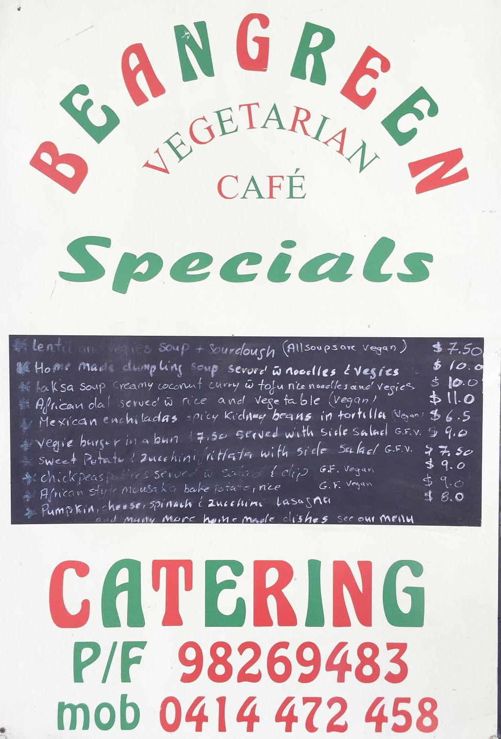 "Photo of CLOSED: Beangreen Vegetarian Cafe  by <a href=""/members/profile/karlaess"">karlaess</a> <br/>Specials board <br/> November 13, 2015  - <a href='/contact/abuse/image/65545/124837'>Report</a>"