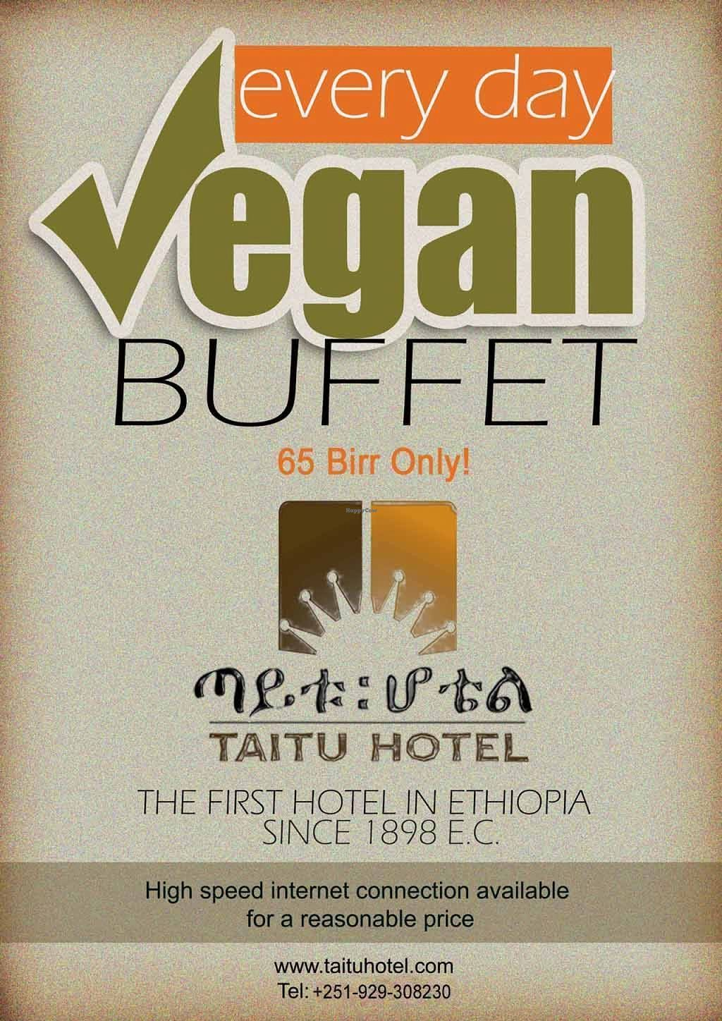 """Photo of Itegue Taitu Hotel  by <a href=""""/members/profile/Mesfin"""">Mesfin</a> <br/>Restaurant poster. 100% vegan buffet menu dubbed the best vegan meal you can get in Addis. Serves everyday for lunch only from 12-3 pm local time. Included are two types of injera, most local Ethiopian veg platter options found in our famed Beyaynetu <br/> December 17, 2015  - <a href='/contact/abuse/image/67103/128780'>Report</a>"""