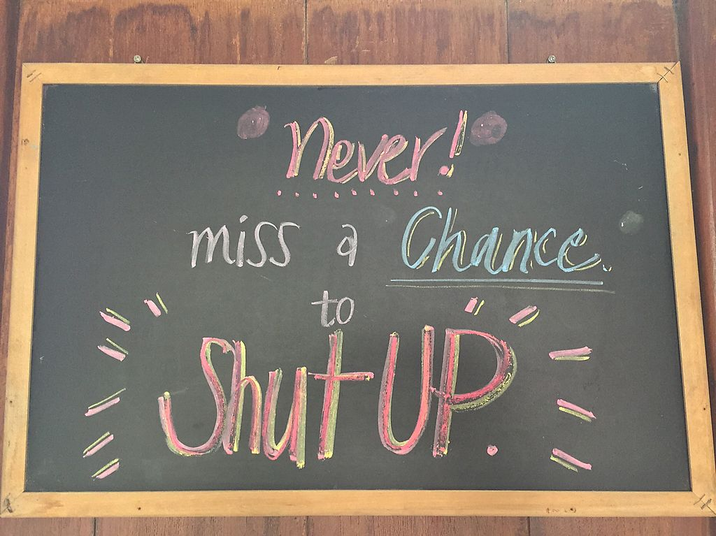 """Photo of Food4Thought  by <a href=""""/members/profile/MyVeganJoy"""">MyVeganJoy</a> <br/>A sign to """"Shut up"""" in the cafe. Why so rude? I don't get it.  <br/> August 5, 2017  - <a href='/contact/abuse/image/71074/289019'>Report</a>"""