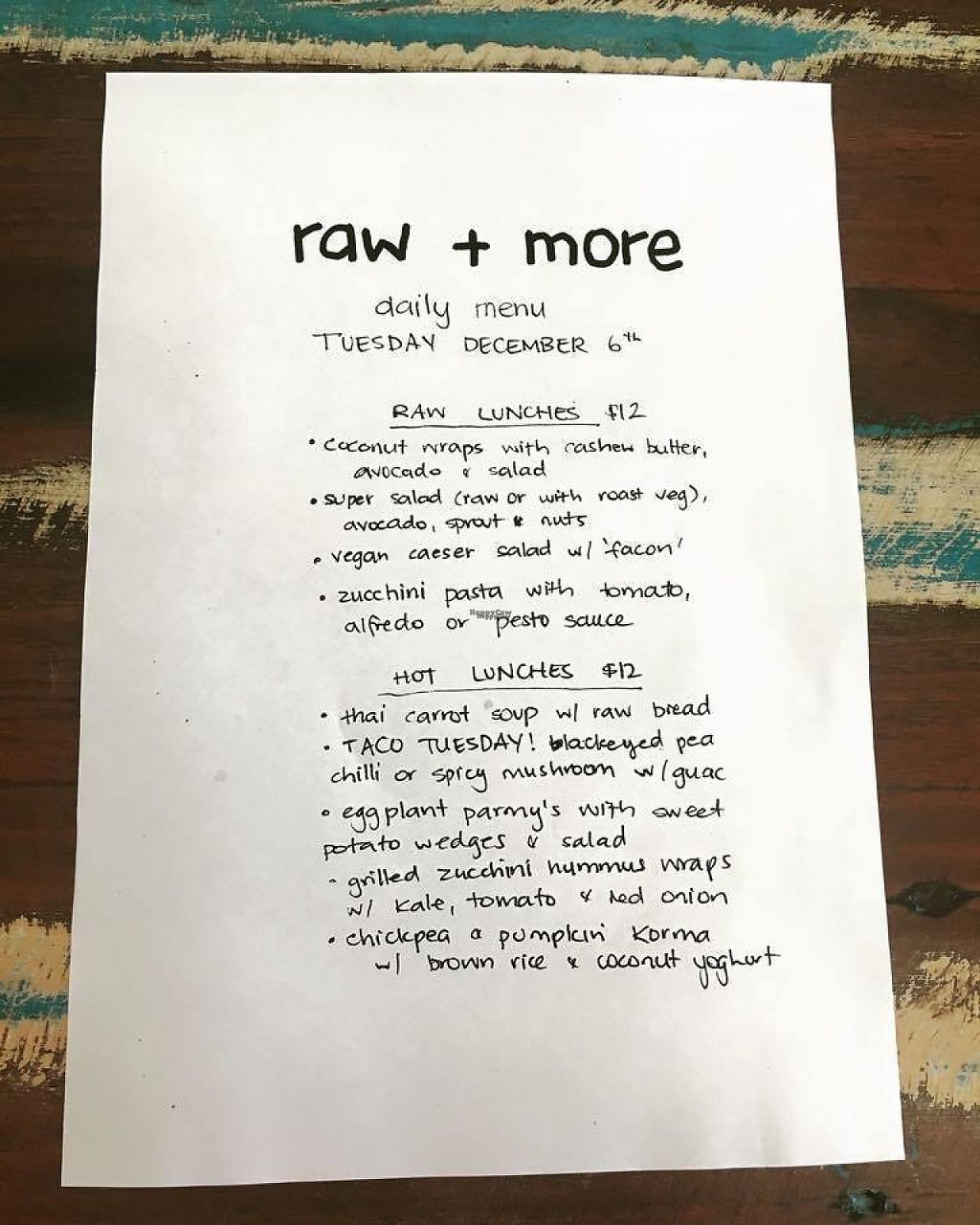 """Photo of Raw + More Cafe  by <a href=""""/members/profile/pb1987"""">pb1987</a> <br/>sample of the lunch menu, which changes daily <br/> December 8, 2016  - <a href='/contact/abuse/image/76225/198199'>Report</a>"""
