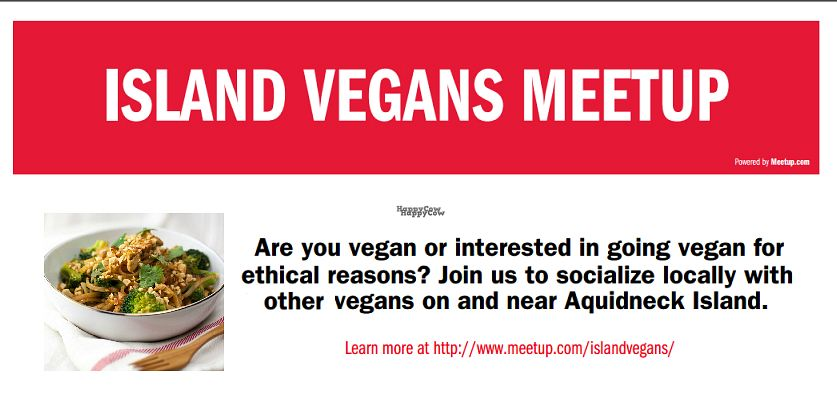 """Photo of Island Vegans Meetup  by <a href=""""/members/profile/VeganStout"""">VeganStout</a> <br/>Poster for Island Vegans Meetup  http://www.meetup.com/islandvegans/ <br/> September 10, 2016  - <a href='/contact/abuse/image/79868/174879'>Report</a>"""