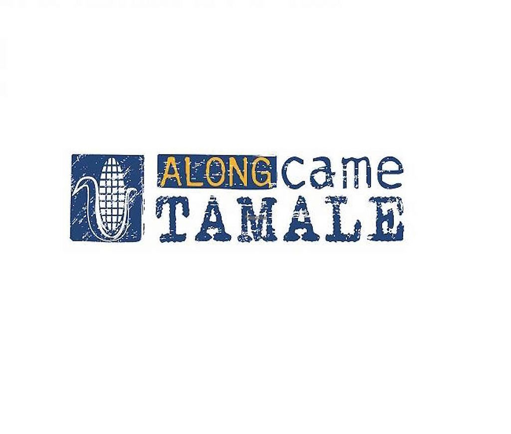 """Photo of Along Came Tamale  by <a href=""""/members/profile/community4"""">community4</a> <br/>Along Came Tamale <br/> February 21, 2017  - <a href='/contact/abuse/image/83262/228673'>Report</a>"""