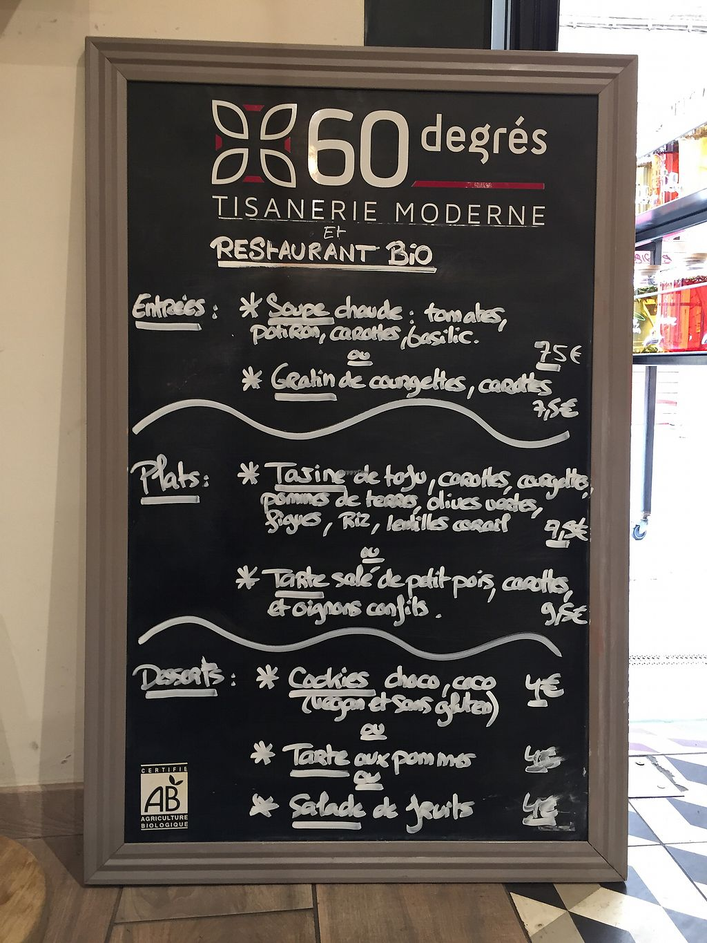 "Photo of 60 Degres Tisanerie Moderne  by <a href=""/members/profile/camilasecches"">camilasecches</a> <br/>Le menu des jour / menu do dia (entrée + plat + dessert + tisane = 19,5€) <br/> October 2, 2017  - <a href='/contact/abuse/image/83263/311002'>Report</a>"