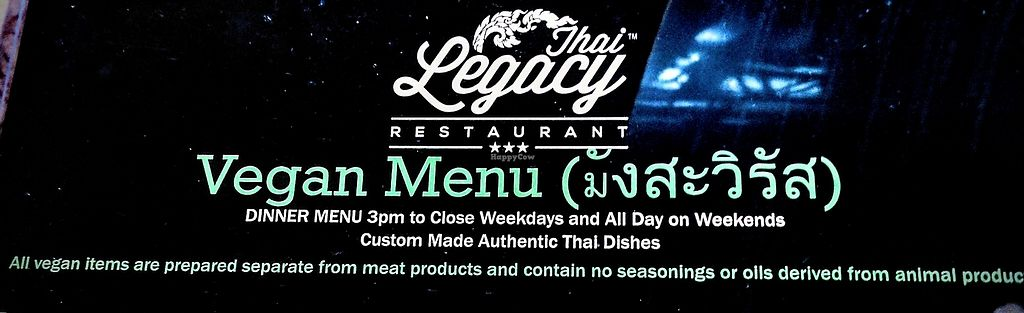 "Photo of Thai Legacy  by <a href=""/members/profile/michaelsalamey"">michaelsalamey</a> <br/>Dedicated Vegan Menu! <br/> July 5, 2017  - <a href='/contact/abuse/image/86930/276860'>Report</a>"