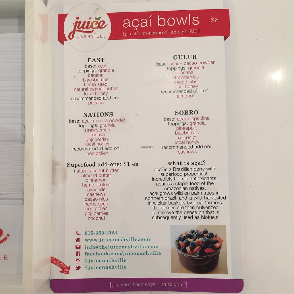 "Photo of Juice Nashville  by <a href=""/members/profile/KatieBush"">KatieBush</a> <br/>acai bowl menu <br/> September 29, 2017  - <a href='/contact/abuse/image/96206/309937'>Report</a>"