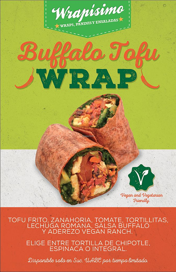 """Photo of Wrapisimo  by <a href=""""/members/profile/ZairaGarciaNicola"""">ZairaGarciaNicola</a> <br/>Buffalo Tofu Wrap Vegan  Fried tofu, tomato, lettuce, tortilla strip, carrot and just mayo ranch dressing with spinach, tomato or chipotle tortilla.  <br/> August 4, 2017  - <a href='/contact/abuse/image/97717/288432'>Report</a>"""